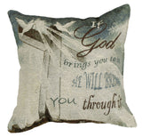 If God Brings You Tapestry Pillow