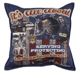 Its All About Law Enforcement 18 Tapestry Pillow