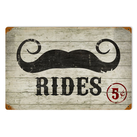 Mustache Rides Metal Sign Wall Decor 18 x 12
