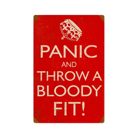 Panic Bloody Fit Metal Sign Wall Decor 12 x 18