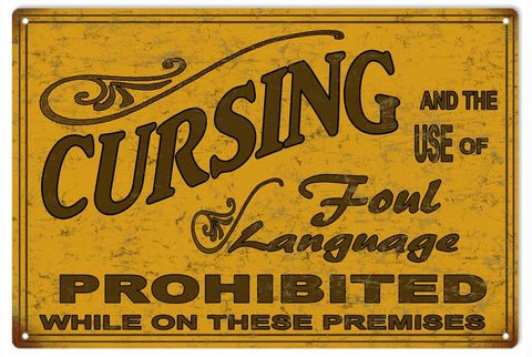 Vintage No Cursing On These Premises Sign