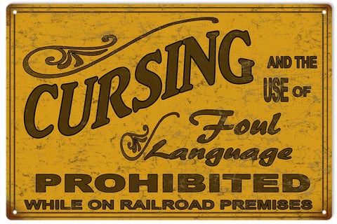 Vintage Cursing Prohibited Railroad Sign 16x24