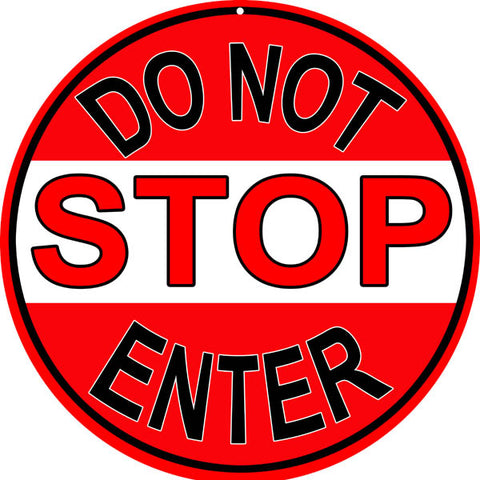 Stop Do Not Enter Sign Round 14