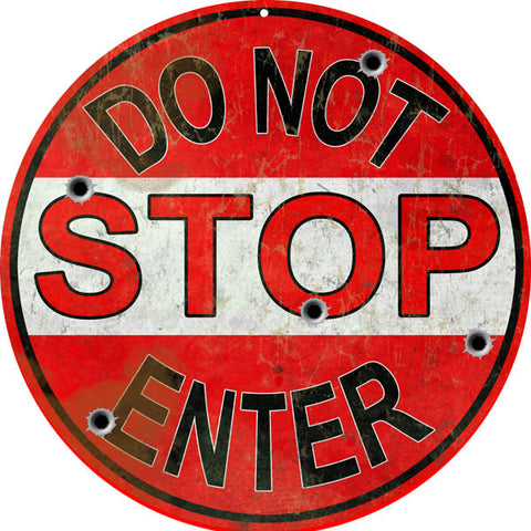 Vintage Stopo Do Not Enter Sign Round 14