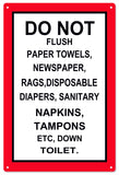 Do Not Flush Things Down The Toilet Sign 8x12