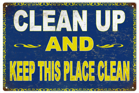 Vintage Clean Up Sign