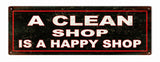 Vintage Looking A Clean Shop Sign 6x18