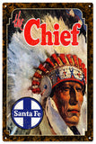 Vintage Chief Santa Fe Railroad Sign