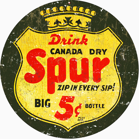Vintage Spur Canada Dry Sign 14 Round