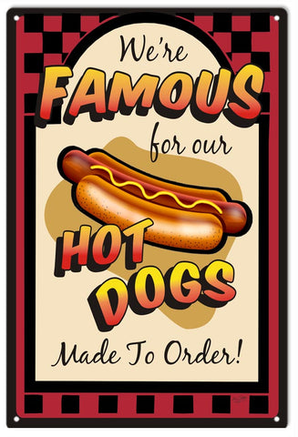 Hot Dogs Made To Order Sign