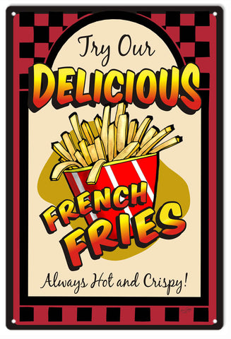 Delicious French Fries Sign