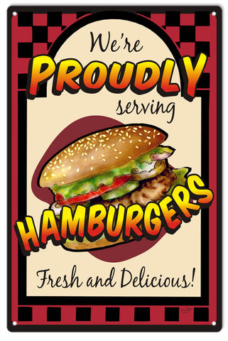 Proudly Serving Hamburgers Sign