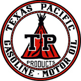 Texas Pacific Gasoline Sign 14 Round
