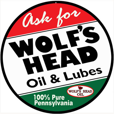 Wolfs Head Oil And Lube Sign 14 Round