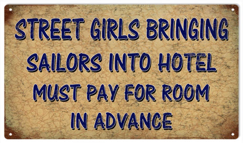 Vintage Street Girls Pay In Advance Sign 8x14