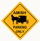 Amish Parking Only Sign 12x12