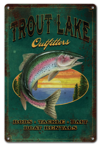 Trout Lake Outfitters Fishing Sign