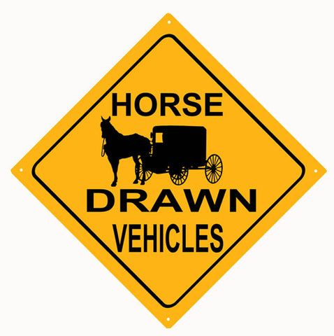 Horse Drawn Vehicles Sign 12x12