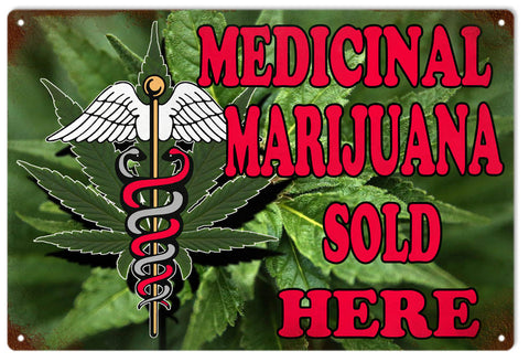 Medical Marijuana Sold Here Sign