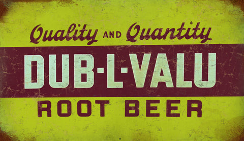 Vintage Dub L Valu Root Beer Sign 8x14