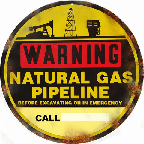 Vintage Warning Natural Gas Pipeline Sign 14 Round