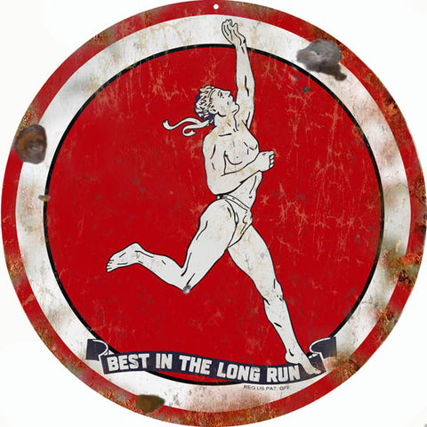 Vintage Best In The Long Run Sign 14 Round