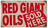 Vintage Red Giant Oils Sign 8x14