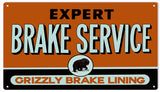 Grizzly Brake Service Sign 8x14