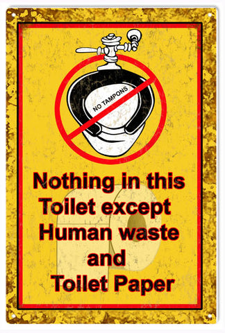 Vintage Nothing In This Toilet Sign 6x9