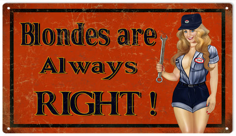 Vintage Blonds Are Always Right Pin Up Girl Sign 8x14