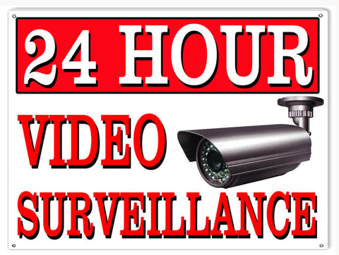24 Hour Surveillance Sign 9x12