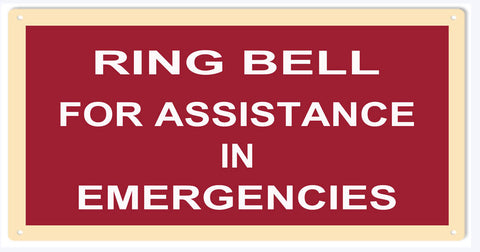 Ring Bell In Emergency Sign 6x12