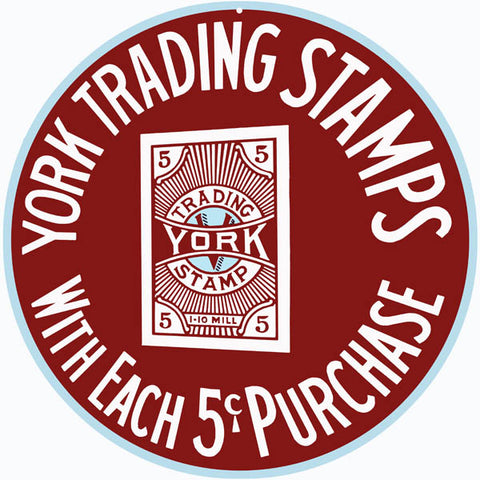 York Trading Stamp Sign14 Round