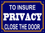 For Privacy Close Door Sign 5x7