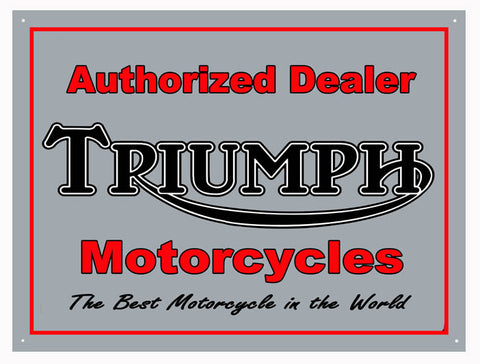 Authorized Triumph Motorcycle Sign 9x12