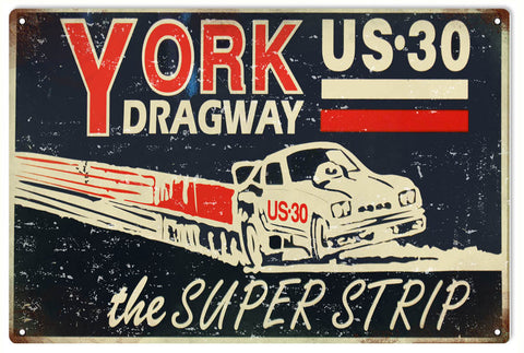Vintage York US 30 Dragway Sign