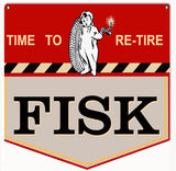 Fisk Time To Re-Tire Sign 12x12