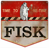 Vintage Fisk Time To Re-Tire Sign 12x12