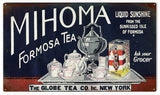 Vintage Mihoma Tea Sign 8x14