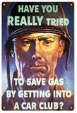 Vintage Save Gas Sign
