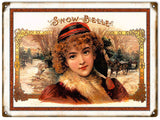 Vintage Snow Belle Cigar Sign 9x12