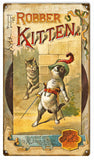 Vintage The Robber Kitten Sign 8x14