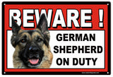 Beware German Shepherd On Duty Sign 8x12