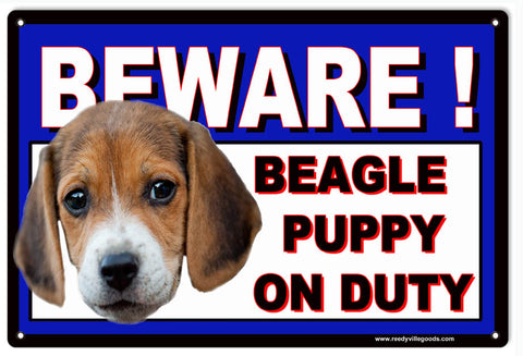Beware Beagle Puppy On Duty Sign 8x12