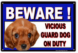 Beware Vicious Guard Dog On Duty Sign 8x12