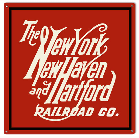 New York New Haven Hartford Railroad Sign 12x12
