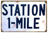 Vintage Station 1 Mile Sign
