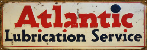 Vintage Atlantic Lube Service Sign 6x18