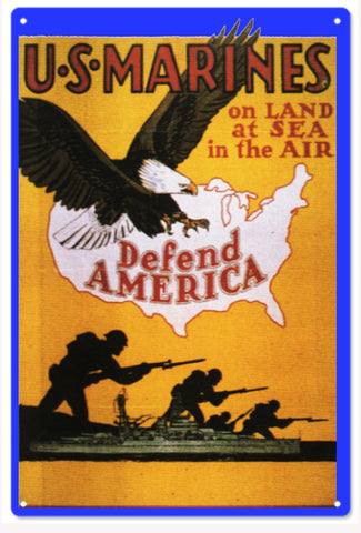 US Marines Defend America Military Sign