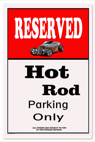 Hot Rod Parking Only Sign 16x24